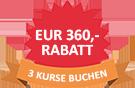 Rabattschild - 3 Kurse buchen = EUR 350,- Rabatt - kleines Bild